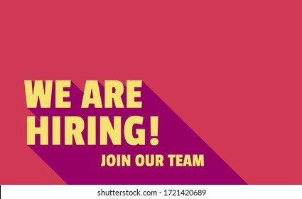 We Are Hiring and long shadow. Isolated Object. Yellow and pink design. The business concept of search and recruitment, Template Text Box Design. Vector Illustration.