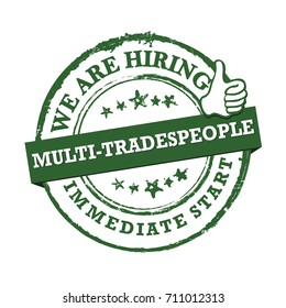 We are hiring - Multi Tradespeople. Immediate start. Green printable sticker designed for recruitment agencies.