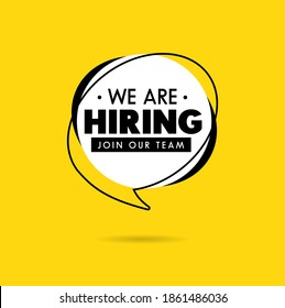 We are hiring recruitment vector concept in mimimalist style with speech balloon, white, black and yellow colors. Simple poster or banner design template for open vacancy. Join our team illustration