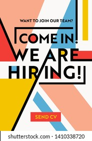 We Are Hiring Typography on Geometric Modern Style Colorful Shapes Background. Recruitment Poster, Open Vacancy Design Template, Business Recruiting Banner, Flyer, Brochure Cover. Vector Illustration