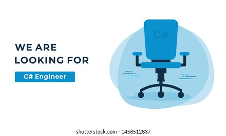 We Are Hiring Vector Concept with Empty Office Chair. Company Looking for a C# Engineer Specialist. Business Hiring and Recruiting Flat Style Landscape Banner Suitable for Websites and Social Media