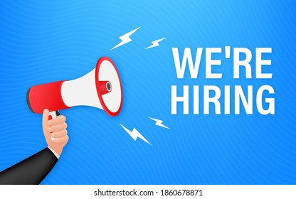 We re Hiring web banner. Megaphone With We are Hiring Speech on green background. Vector stock illustration
