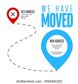 We are moving from one address to another address - minimalistic flyer template with place for new company office shop location address. Template for poster flyer with new address after relocation.