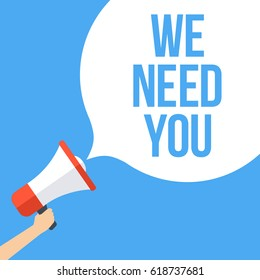We Need You Megaphone Banner