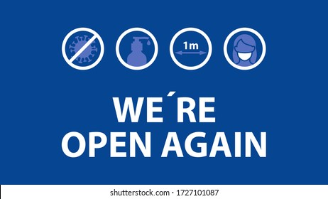 WE ARE OPEN AGAIN text and practical prevention tips for the prevention of COVID19 coronavirus contamination. Service, restaurant, shop and cafe re-opening. Template: door sign, banner, blog.