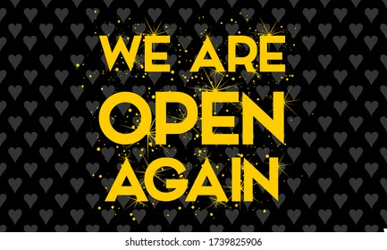 We are open again text vector vintage made for reopening after Covid19 outbreak. reopen. we are open again. re-opening. please come in. we're open again. grand-reopening.