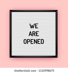 We are opened sign on letterboard with plastic letters. Grand opening banner poster template 80x, 90x.