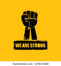 We are strong concept illustration with black silhouette rised fist in the air isolated on orange background. Motivational slogan