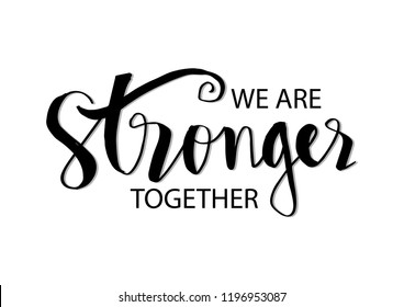 Stronger Together Images, Stock Photos & Vectors | Shutterstock