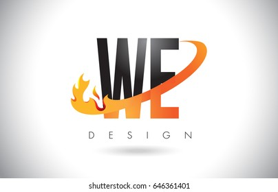 WE W E Letter Logo Design with Fire Flames and Orange Swoosh Vector Illustration.
