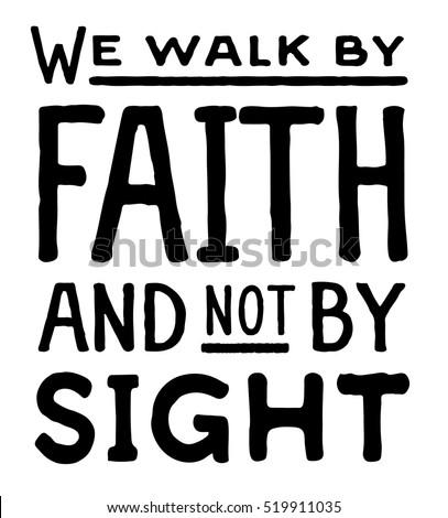 We Walk By Faith Not By Stock Vektorgrafik Lizenzfrei 519911035