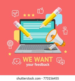 We Want Feedback Concept with Portable Laptop Computer Display Device and Bubble Technology Management Business . Vector illustration of Testimonial