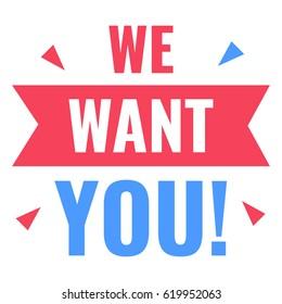 We want you. Vector flat illustration on white background.