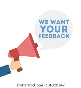 We want your feedback. Megaphone with speech bubble.