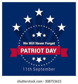 We will Never Forget Patriot Day Vintage Label Design. 9/11 Patriot Day background, Patriot Day September 11, 2001 Poster Template, we will never forget you, Vector illustration for Patriot Day