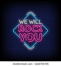 We Will Rock You Neon Signs Style Text Vector