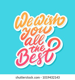 We wish you all the best. Vector lettering.