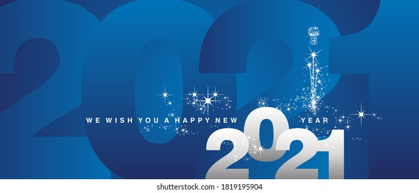 We wish you a Happy New Year 2021 sparkle firework white silver blue greeting card
