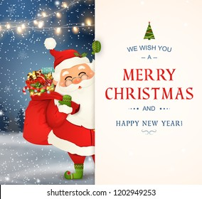 We Wish you a Merry Christmas. Happy new year. Santa Claus character with big signboard. Merry Santa Clause with gift bag full of gift boxes. Holiday greeting card with Christmas snow. Isolated vector