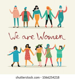 We are women. Feminine concept and woman empowerment design for banners