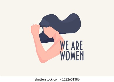 We are women inspirational text quote with girl character concept in trendy style. Women Rights Vector Illustration. Feminism girl power concept with woman showing fist (female power's symbol).