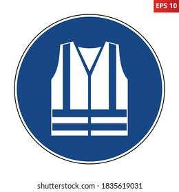 Wear high visibility clothing sign. Vector illustration of circular blue sign with sleeveless jacket with two vertical and two horizontal lines inside. Be visible symbol isolated on white background.