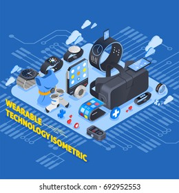 Wearable technology isometric design with smart clothing, virtual reality glasses, watches, smartphone on blue background vector illustration