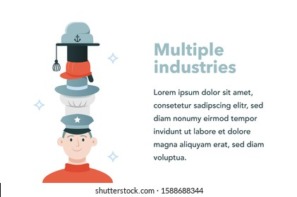 Wearing many hats, Jack of all trades - concept of fulfilling multiple different roles, jobs, catering to various industries or a multitalented person - slide or landing page illustration or layout