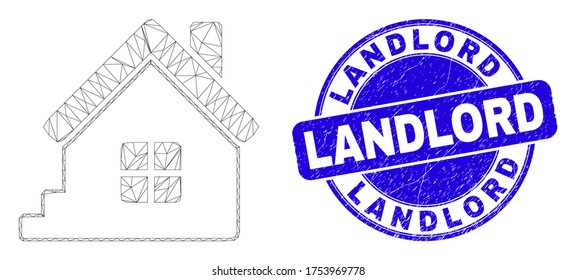 Web carcass home icon and Landlord seal. Blue vector round grunge seal with Landlord phrase. Abstract carcass mesh polygonal model created from home pictogram.