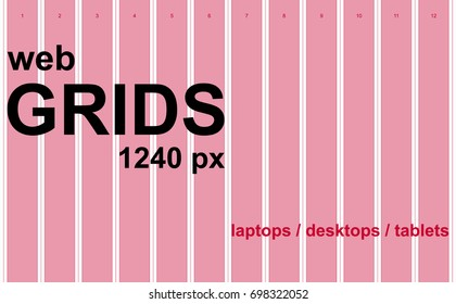 The web grid system 1240 px for laptops, desktops, tablets. 12 columns / 20 px gutter. Vector.  The resource for web design.