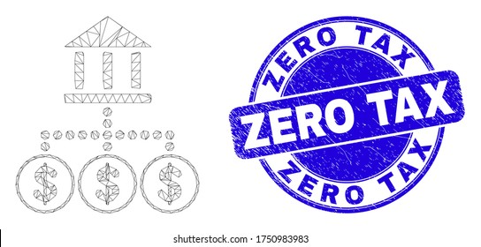 Web mesh bank hierarchy pictogram and Zero Tax seal stamp. Blue vector rounded textured seal stamp with Zero Tax message. Abstract frame mesh polygonal model created from bank hierarchy icon.