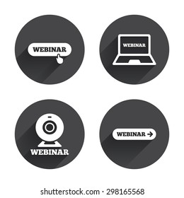 Webinar icons. Web camera and notebook pc signs. Website e-learning or online study symbols. Circles buttons with long flat shadow. Vector