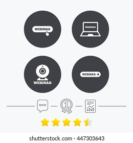 Webinar icons. Web camera and notebook pc signs. Website e-learning or online study symbols. Chat, award medal and report linear icons. Star vote ranking. Vector