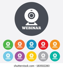 Webinar web camera sign icon. Online Web study symbol. Website e-learning navigation. Round colourful 11 buttons. Vector