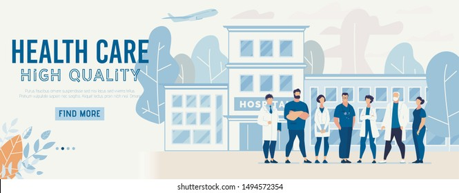 Webpage Presents Information about High Quality Healthcare at New Modern Clinic. Cartoon Professional Medical Staff People Character Standing in Hospital Yard Welcome Patient. Vector Flat Illustration