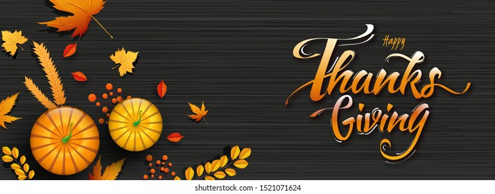 Website header or banner design with calligraphy Happy Thanksgiving, top view of pumpkins, wheat, berry and autumn leaves on black texture background.