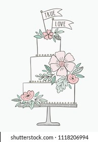 Wedding cake hand drawn vector illustration. Cake with floral decoration and banners, flags with phrase True Love.