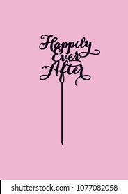 """Wedding cake topper """"Happily ever after"""""""