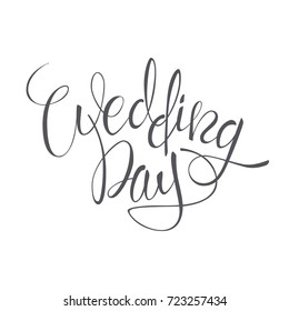 Wedding Day vector lettering text on white background. Hand-written Decorative Design Words in Curly Fonts. Great design for a greeting card or a print, romantic style