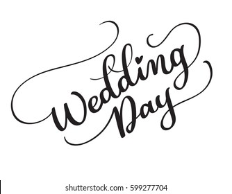 Wedding day images stock photos vectors shutterstock wedding day vector text on white background calligraphy lettering illustration eps10 junglespirit Images