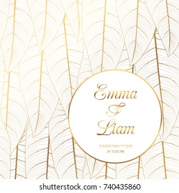 Wedding event invitation template. Long exotic tropical rainforest tree leaves. Circle element with text placeholder. Bright shiny gold gradient on white background. Vector design illustration.