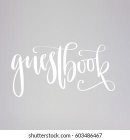 Wedding guestbook - typography template. Vector hand written modern calligraphy.