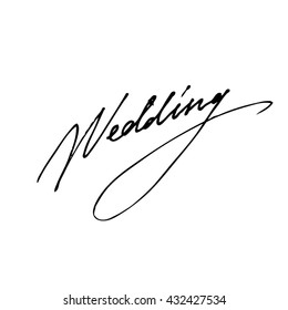Wedding handwritten phrase isolated on write background