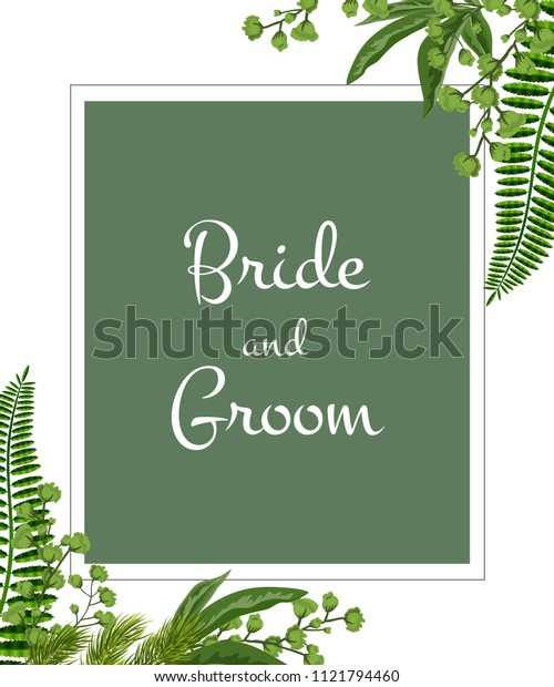 Wedding invitation. Bride and groom lettering in frame with greenery on white background. Party, event, celebration. Handwritten text, calligraphy. Can be used for wedding card, flyer, brochure