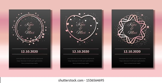 Wedding invitation set. Vector banners with rose gold frames on a black background. Round real borders with sparkles and hearts. Templates for wedding, birthday, party.