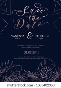 Wedding invitation summer design with geometric lines and rose gold tropical leaves silhouette. Elegance template for engagement or wedding with rose gold lettering and navy blue background.