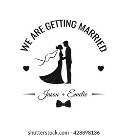 Wedding invitation. Vector silhouette bride and groom.  Wedding couple. Save the date. Vector illustration. heart and bow tie. Romantic label, badge, frame and banner. love forever. Marry me.