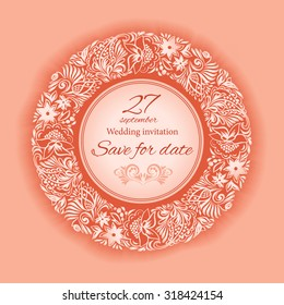 Wedding invitations.Save the date. Blank greeting cards vintage style. Painting of stylized foliage and flowers.Circular floral ornament.Invitation, wedding card, scrapbooking.