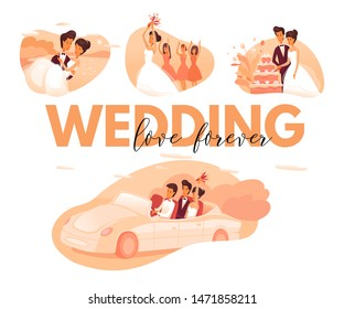 Wedding love forever flat vector illustration concept. Bride and groom cutting festive cake. Bridesmaids catching flowers bouquet cartoon characters. Happy husband carrying wife in hands clipart