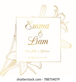 Wedding marriage event invitation card template. Border frame blooming lily lilium flowers. Luxury bright shiny golden gradient. Clean white background. Square aspect ratio layout. Text placeholder.